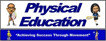 "PE Banner- Lower Grades #2: ""Achieving Success through Movement"""