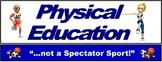 PE Over the Door Banner (Upper Grades): Not a Spectator Sport