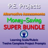 Physical Education Projects Alternative Assessments SUPER Bundle