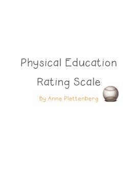 Physical Education: Rating Scale Self-Assessment