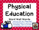 "Physical Education ""Ready to Go"" Word Wall Cards!"
