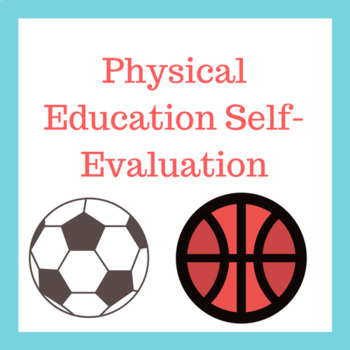 Physical Education SelfEvaluation By Curtis Sensei  Tpt
