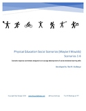Physical Education Social Scenarios 1-6: Social Emotional