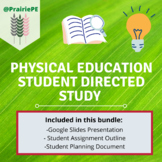 Physical Education Student Directed Study BUNDLE!