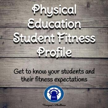 Physical Education Student Fitness Profile