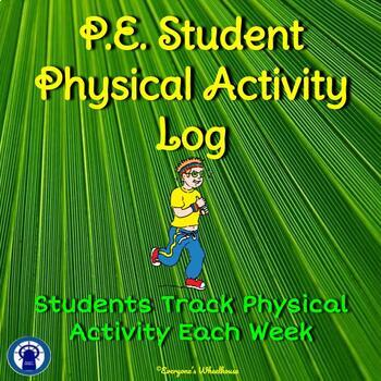 Physical Education Student Form--Activity Tracking Log