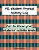 Physical Education Student Physical Activity Log
