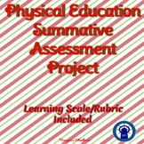 Physical Education Summative Assessment Project
