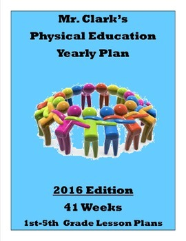 Physical Education Survival Guide w/ Yearly Plan 3 and Wacky Field Day