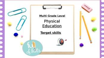 Physical Education - Target skills