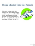 Physical Education Tennis Shoe Reminder