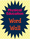Physical Education Vocabulary Word Wall