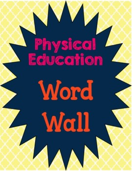 Physical education flash cards resources lesson plans teachers physical education vocabulary word wall physical education vocabulary word wall publicscrutiny Image collections