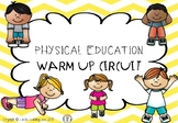 Physical Education Warm Up Circuit