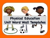 Physical Education Word Wall Templates (2c & 3a) - Editable