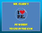 Physical Education Words to use in the Gym