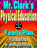 Physical Education Yearly Plan 3 w/Wacky Field Day