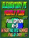 Elementary Physical Education Yearly Plan 5 w/ Surfing into Summer Field Day