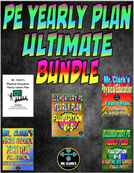 Physical Education K-5 Curriculum Yearly Plan Ultimate Bundle