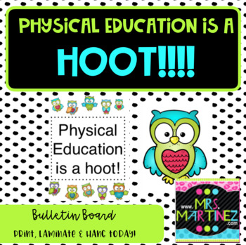 Physical Education is a HOOT! Bulletin Board