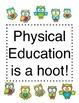 Physical Education is a HOOT! Bulletin Board