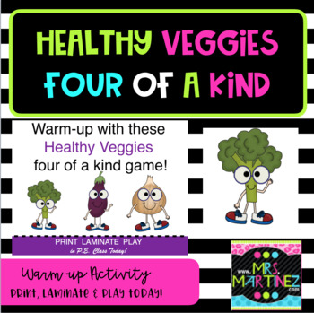 Physical Educations: Healthy Veggies Four of a Kind games!