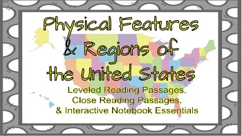 Physical Features&Regions of the U.S. Leveled Reading Passages&Interactive NB