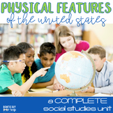 Physical Features Unit (US Geographic Features bundle) Rivers, Mountains, & More