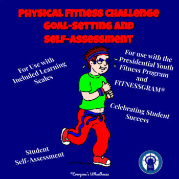 Physical Fitness Challenge Goal-Setting and Self-Assessment Tools