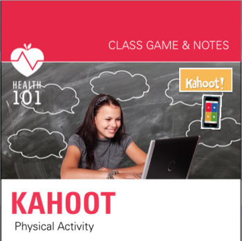 Kahoot Online Game: Physical Fitness- Health or PE Class