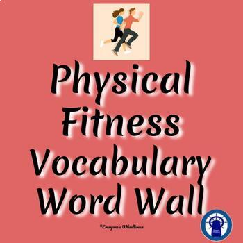 Physical Fitness Vocabulary Word Wall