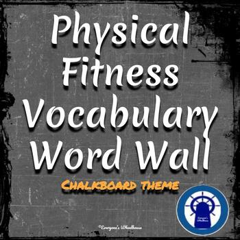 Physical Fitness Vocabulary Word Wall Chalkboard Theme