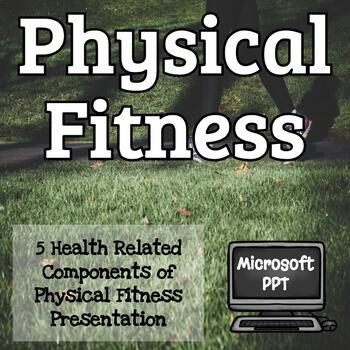 5 Components of Physical Fitness PPT
