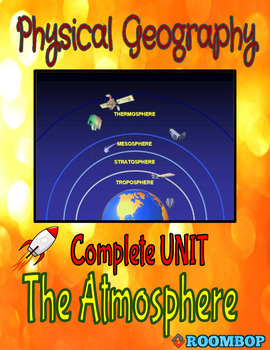 Physical Geography Unit 4 - The Atmosphere