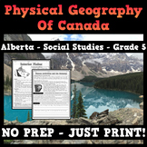 5.1 - Physical Geography of Canada  - Alberta - Grade 5 - Social Studies