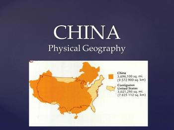 Physical Geography of China PowerPoint with Questions