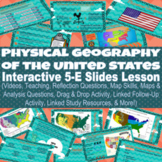 Physical Geography of the United States Interactive 5-E Sl