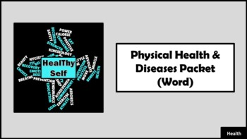Physical Health & Diseases Unit Packet
