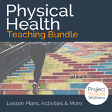 Physical Health Unit Plans - - Middle School Health Lesson Plans