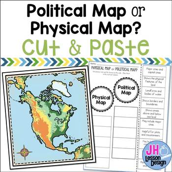 Physical Maps And Political Maps Cut And Paste By Jh Lesson Design