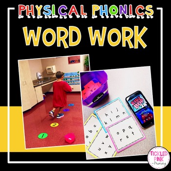 Physical Phonics - Word Work Activities
