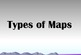 Physical, Political, Thematic Maps PPT