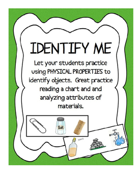 Physical Properties - Identify Me! - Using tables of info to classify matter