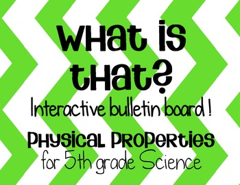 Physical Properties Interactive Bulletin Board