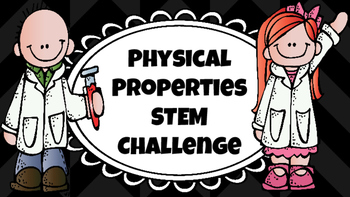 Physical Properties STEM Challenge