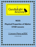 Physical Properties STEM Lesson Bundle w/EDC (NGSS 5-PS1-3)