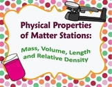 Physical Properties Stations: Mass, Volume, Length and Relative Density