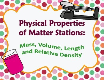 Physical Properties Stations: Mass, Volume, Length and Rel