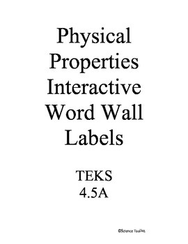 Science TEKS 4.5A Physical Properties Interactive Word Wall Labels/Headers