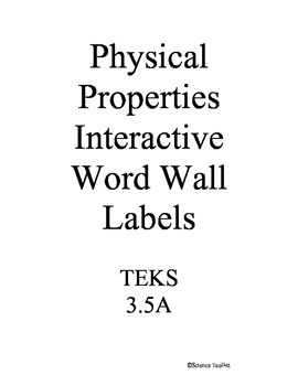 Science TEKS 3.5 A&B Physical Properties Interactive Word Wall w/Volume